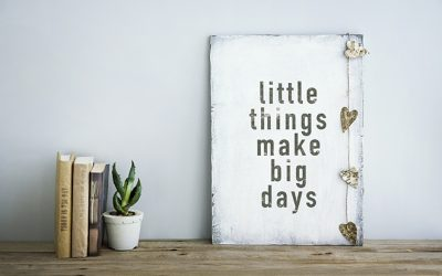 9 Little Things That Can Change Your Life — Top Tips