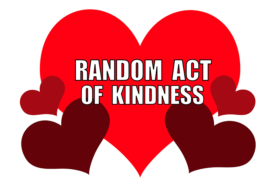 Do A Random Act Of Kindness Today