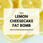 Photo of Lemon Cheesecake Fat Bomb